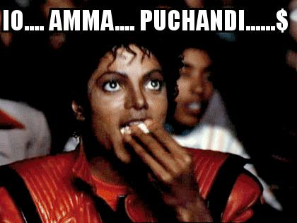 Michael Jackson Popcorn with the caption io.... amma.... puchandi......$