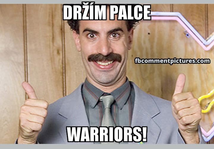 Borat Thumbs Up with the caption Držím palce Warriors!