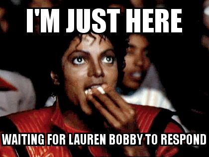 Michael Jackson Popcorn with the caption I'm just here waiting for lauren bobby to respond