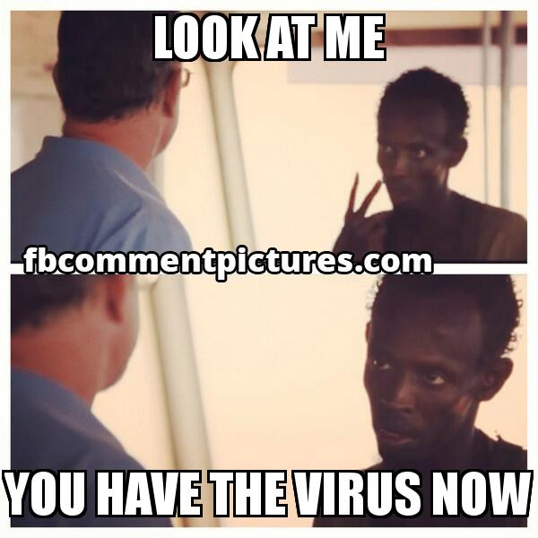 Look at Me I am the Captain Now - Captain Philips with the caption Look at me You have the virus now