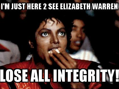 Michael Jackson Popcorn with the caption I'm just here 2 see Elizabeth Warren Lose All Integrity!
