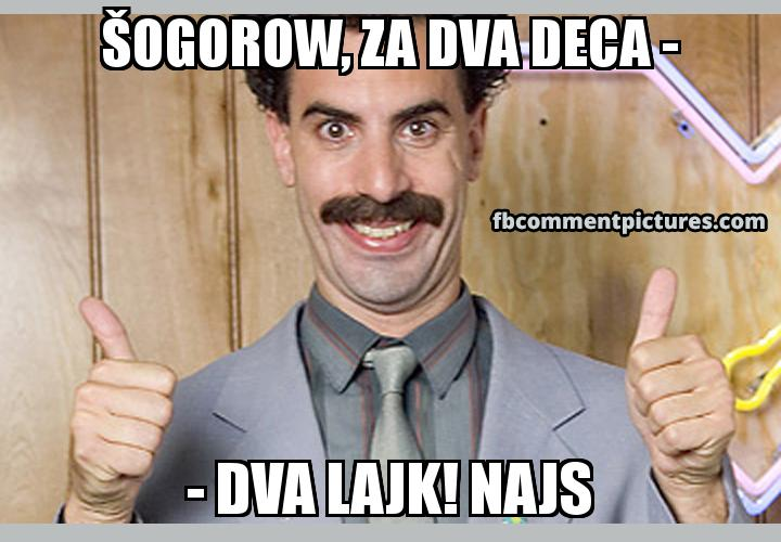Borat Thumbs Up with the caption Šogorow, za dva deca - - dva lajk! Najs