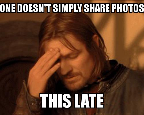 One Does not simply guy covering his face with the caption One doesn't simply share photos this late